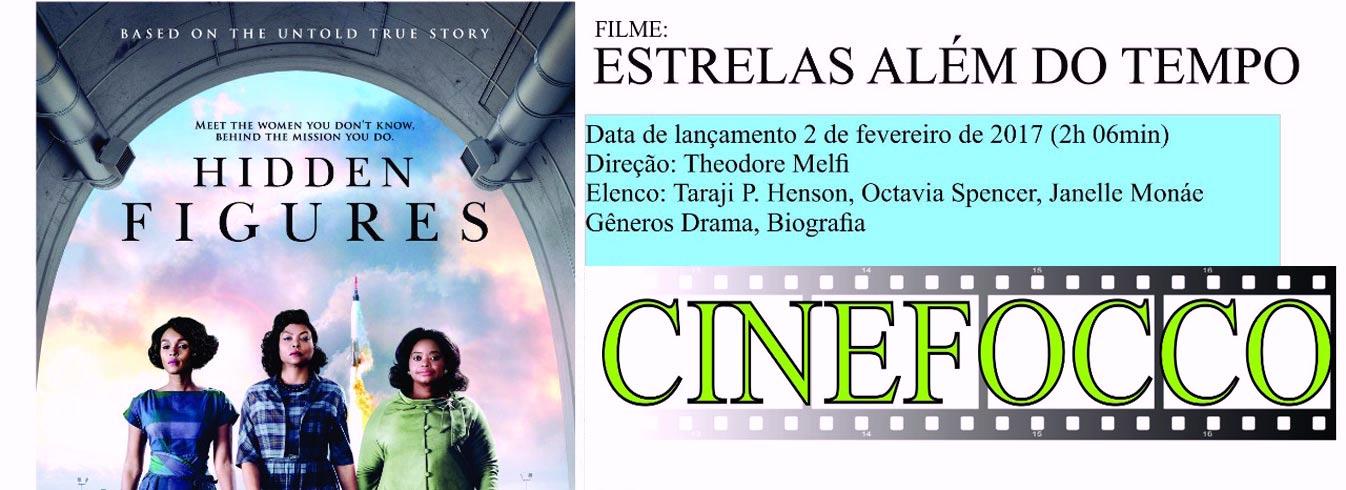 """Sessão de Estréia do CineFOCCO com o filme """"Estrelas Além do Tempo"""""""