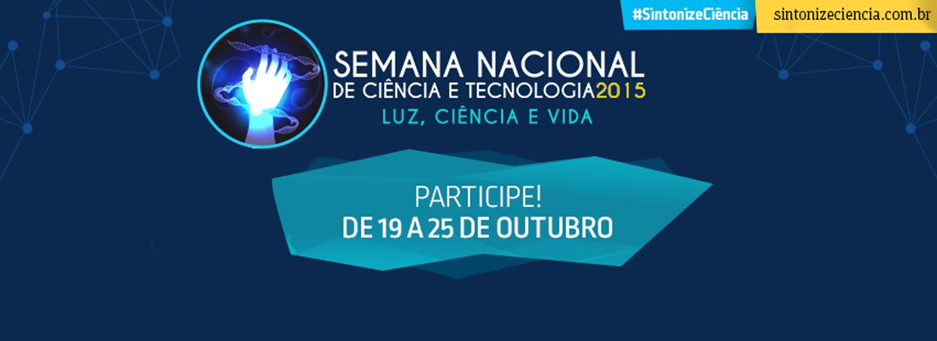 Concurso de Seleção de Projetos de Eventos para a Semana Nacional de Ciência e Tecnologia 2016