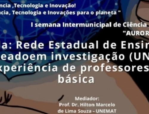"""UNEMAT participa de atividades da """"I Semana Intermunicipal de Ciência, Tecnologia e Inovação: Aurora da Serra"""""""